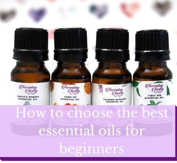 How to choose the best essential oils for beginners