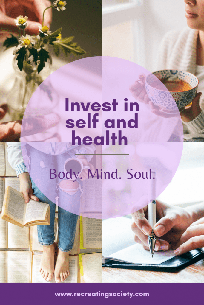 Invest in self and health