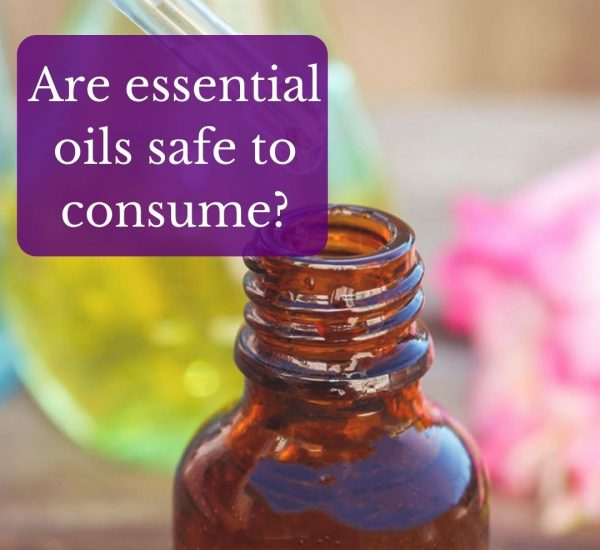 are essential oils safe to consume
